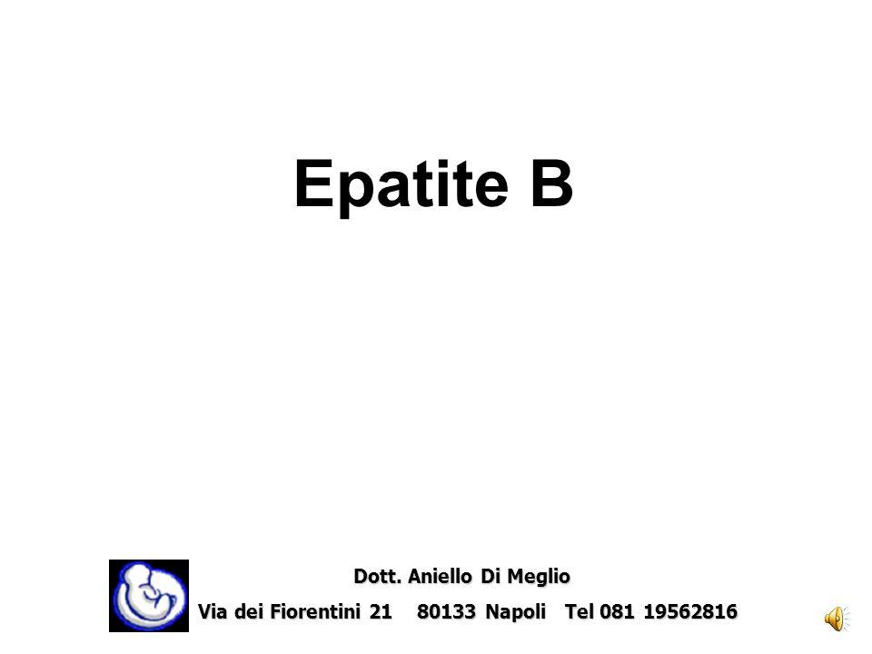 Epatite B Dott.Aniello Di Meglio Dott.