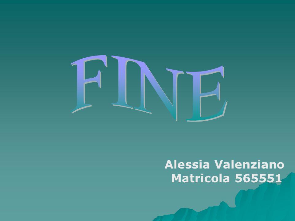 Alessia Valenziano Matricola 565551