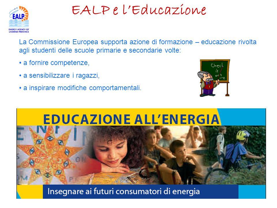 EALP e lEducazione La Commissione Europea supporta azione di formazione – educazione rivolta agli studenti delle scuole primarie e secondarie volte: a