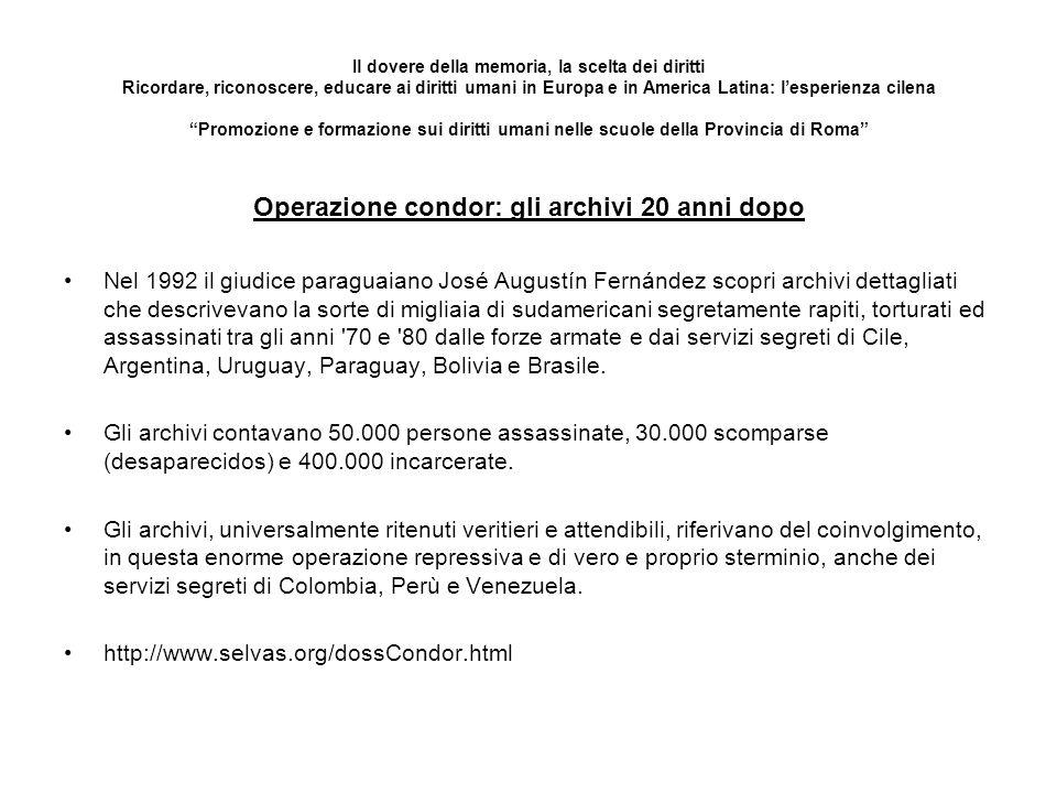 Il dovere della memoria, la scelta dei diritti Ricordare, riconoscere, educare ai diritti umani in Europa e in America Latina: lesperienza cilena Prom