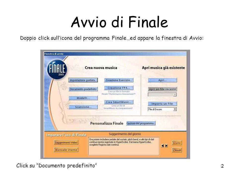 2 Avvio di Finale Doppio click sullicona del programma Finale…ed appare la finestra di Avvio: Click su Documento predefinito