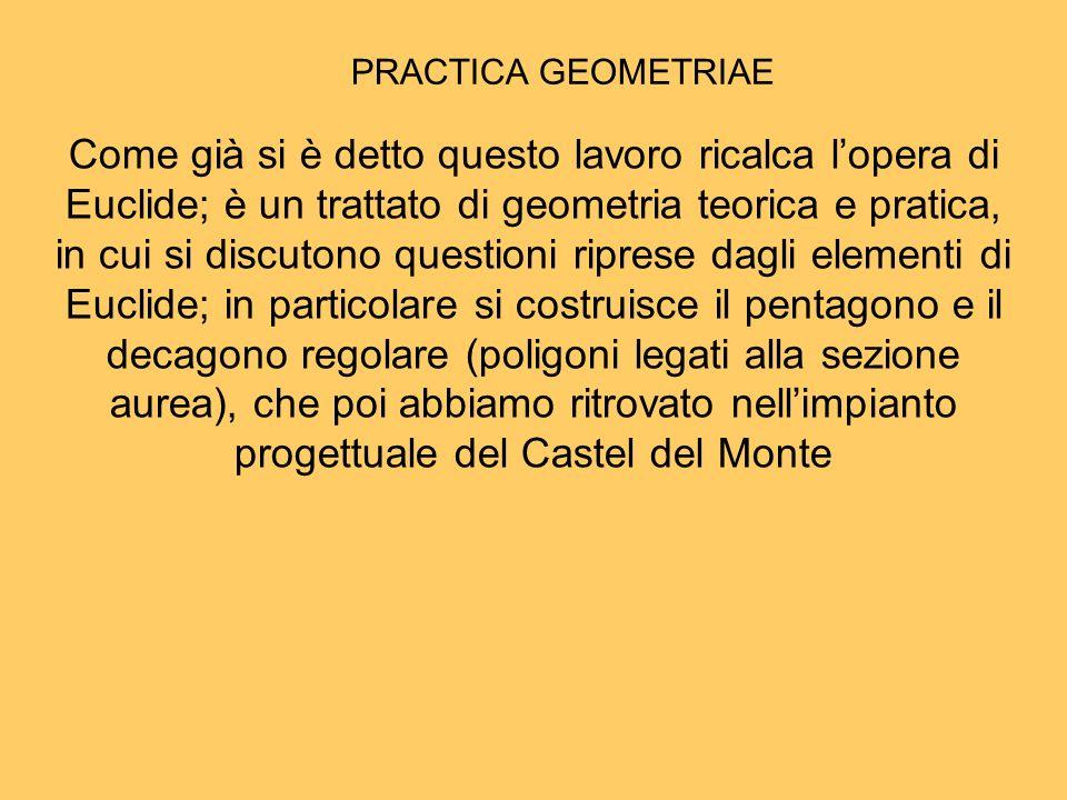 Come già si è detto questo lavoro ricalca lopera di Euclide; è un trattato di geometria teorica e pratica, in cui si discutono questioni riprese dagli