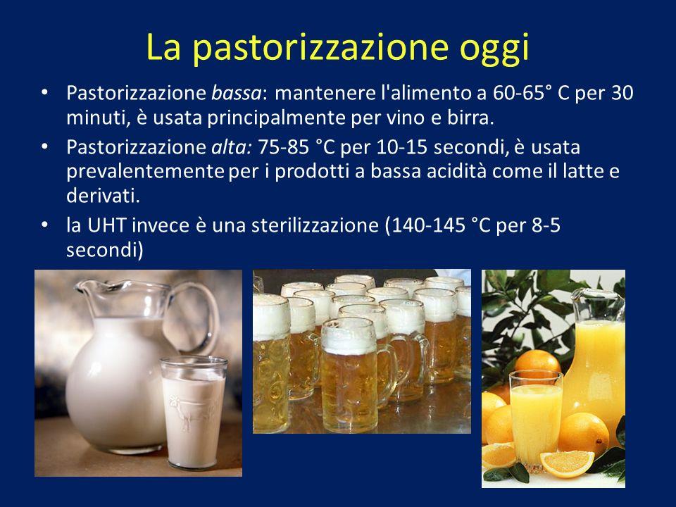 La pastorizzazione oggi Pastorizzazione bassa: mantenere l'alimento a 60-65° C per 30 minuti, è usata principalmente per vino e birra. Pastorizzazione