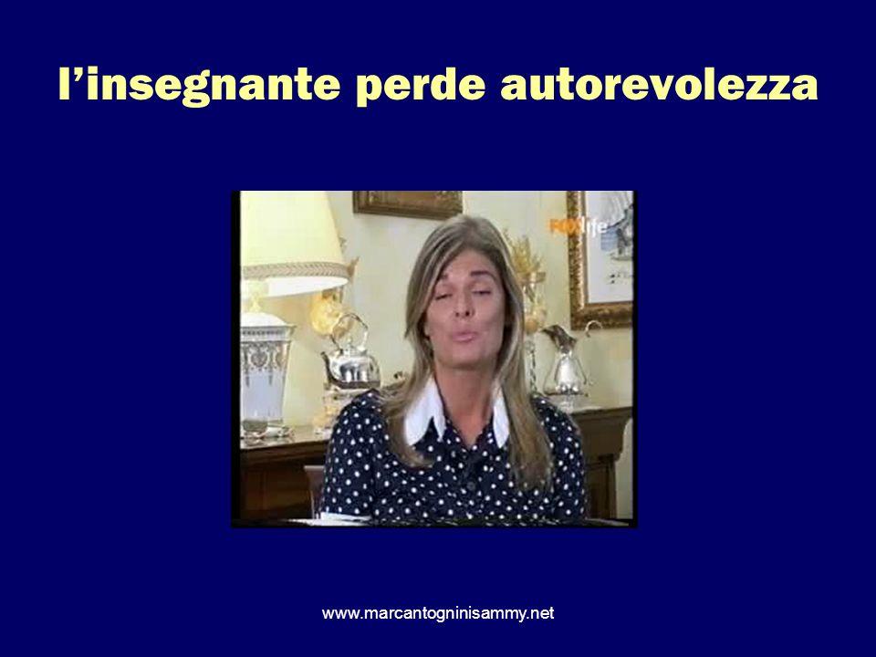 www.marcantogninisammy.net linsegnante perde autorevolezza