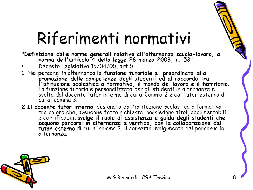 M.G.Bernardi - CSA Treviso8 Riferimenti normativi