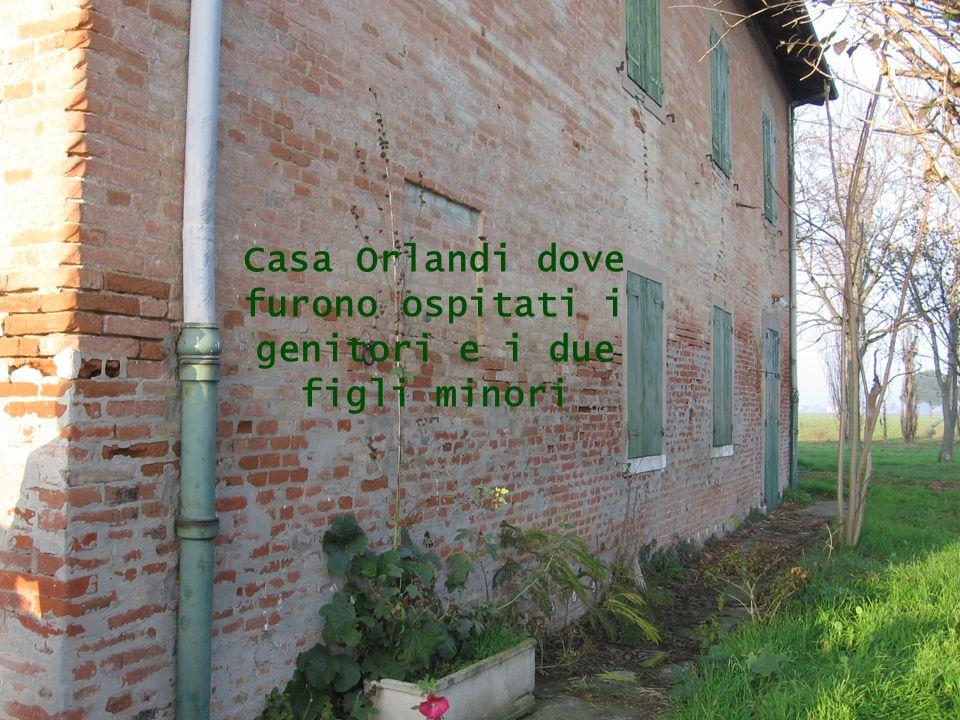 Casa Orlandi dove furono ospitati i genitori e i due figli minori