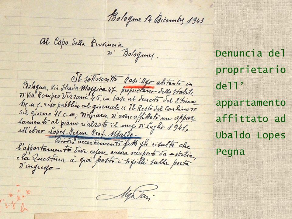 Denuncia del proprietario dell appartamento affittato ad Ubaldo Lopes Pegna