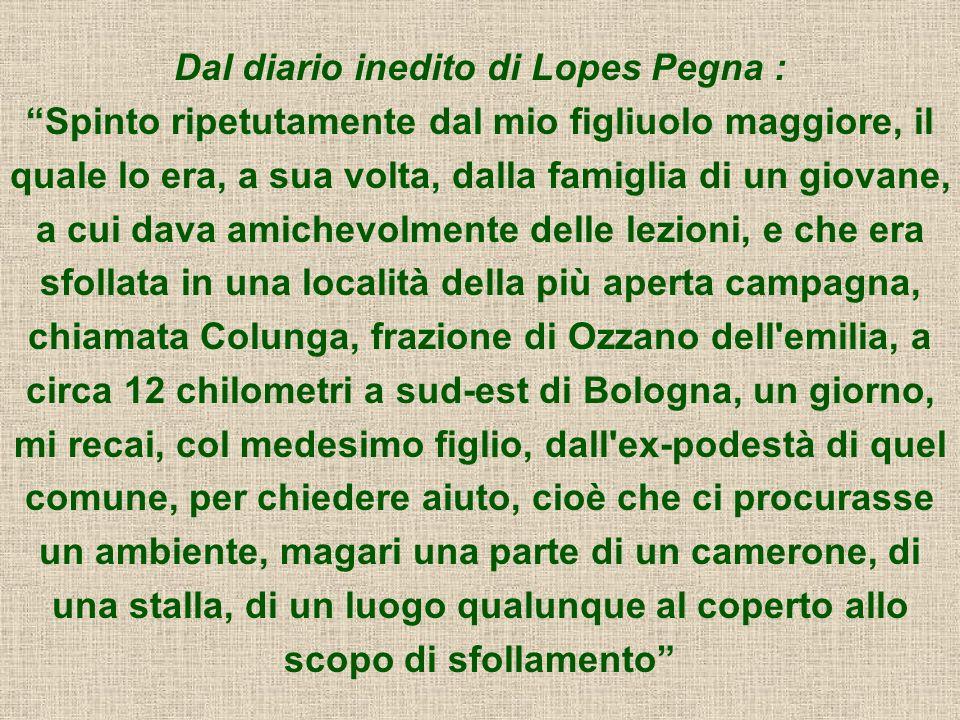 Dal diario inedito di Lopes Pegna : Spinto ripetutamente dal mio figliuolo maggiore, il quale lo era, a sua volta, dalla famiglia di un giovane, a cui