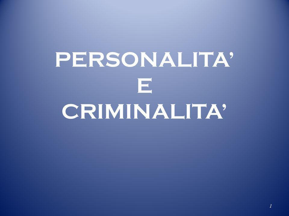 PERSONALITA E CRIMINALITA 1