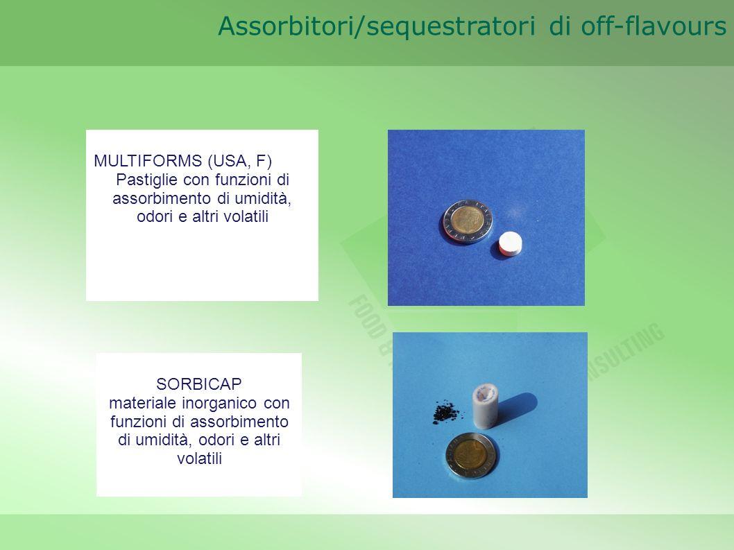 Assorbitori/sequestratori di off-flavours MULTIFORMS (USA, F) Pastiglie con funzioni di assorbimento di umidità, odori e altri volatili SORBICAP mater
