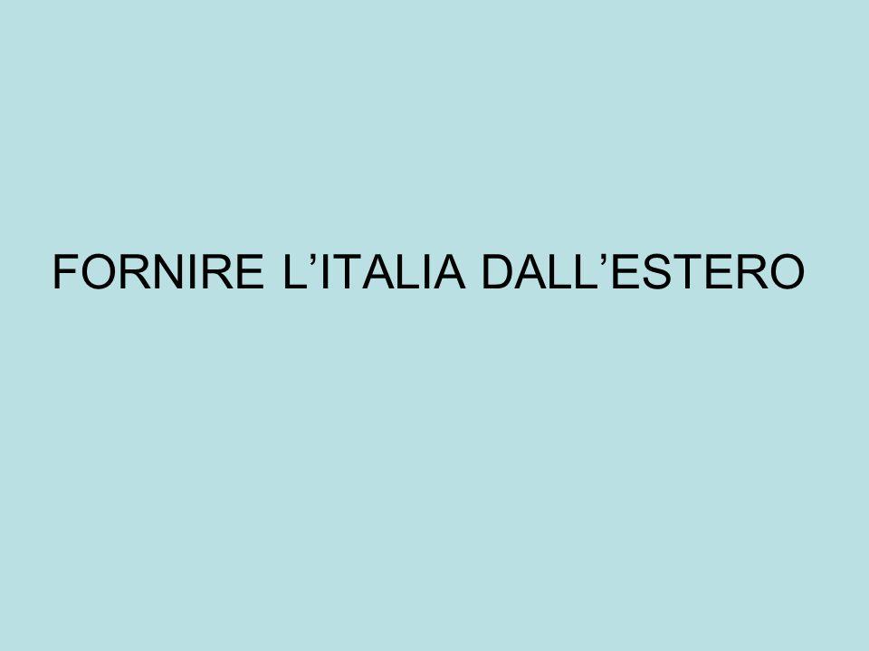 FORNIRE LITALIA DALLESTERO