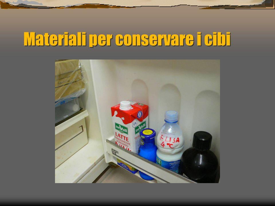 Materiali per conservare i cibi