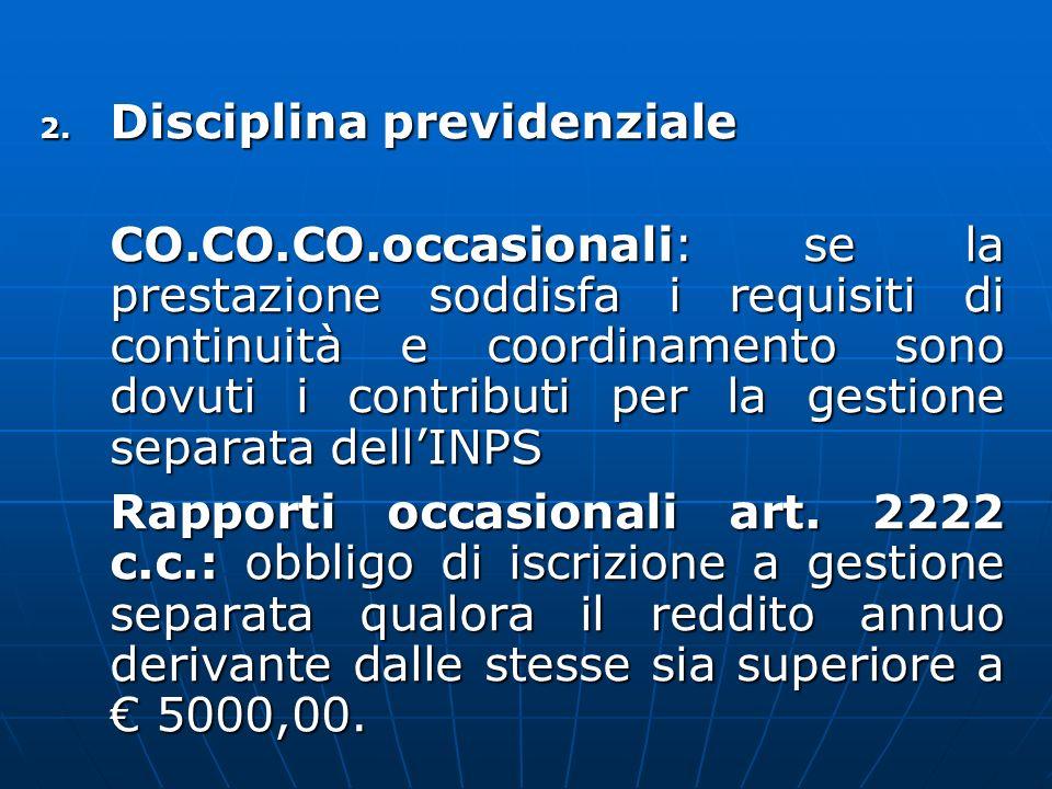 2. Disciplina previdenziale CO.CO.CO.occasionali: se la prestazione soddisfa i requisiti di continuità e coordinamento sono dovuti i contributi per la