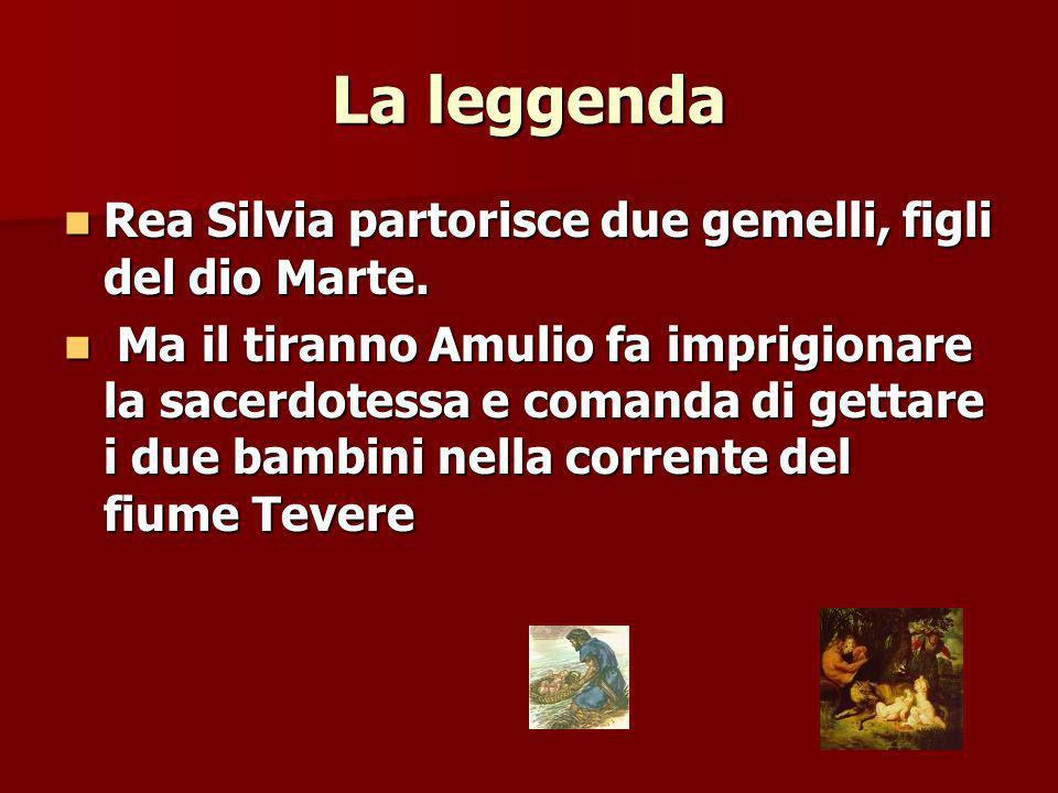 La leggenda Rea Silvia partorisce due gemelli, figli del dio Marte.