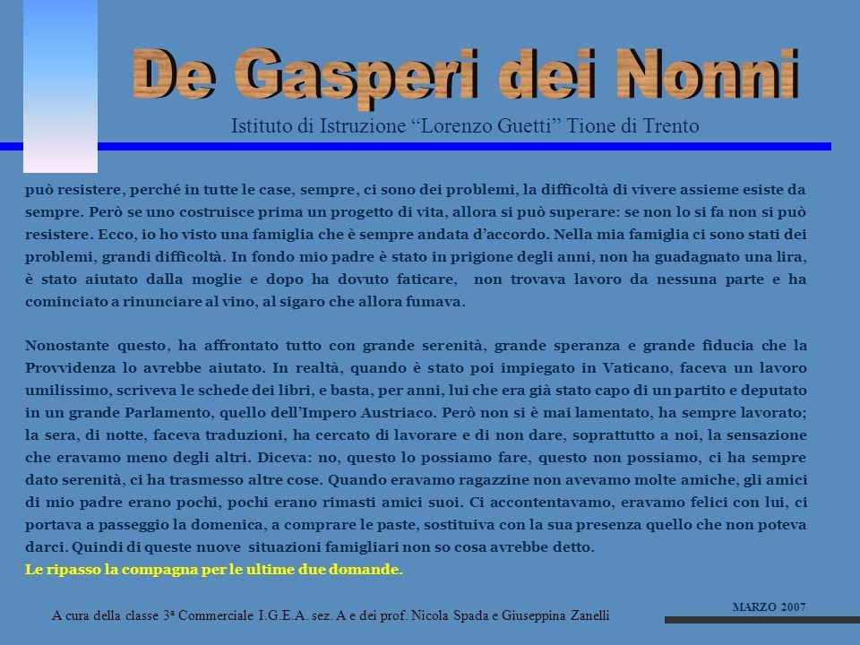 Istituto di Istruzione Lorenzo Guetti Tione di Trento A cura della classe 3 a Commerciale I.G.E.A. sez. A e dei prof. Nicola Spada e Giuseppina Zanell