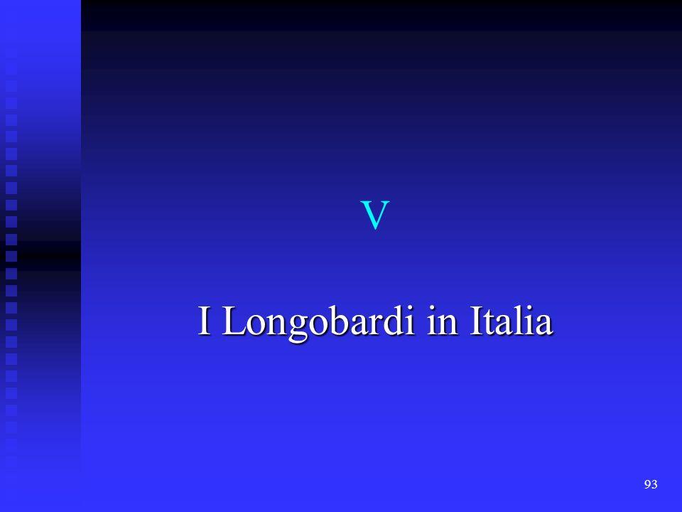 93 V I Longobardi in Italia