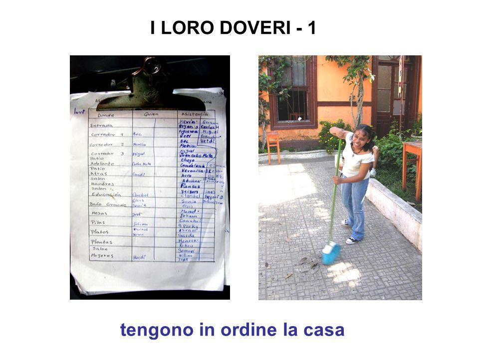 tengono in ordine la casa I LORO DOVERI - 1