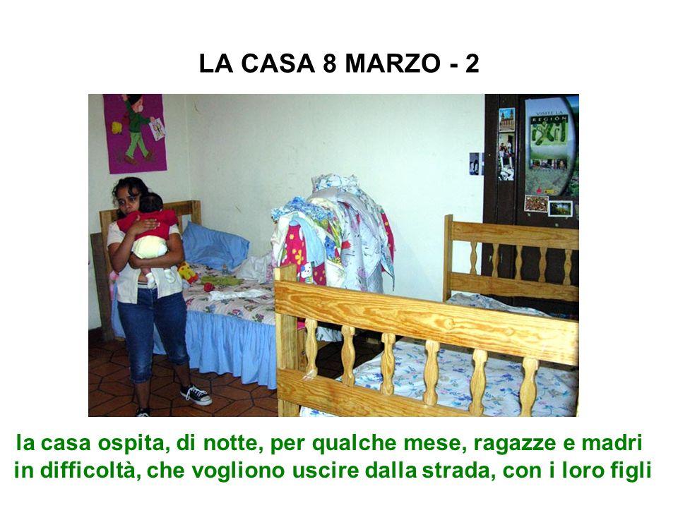 LA CASA 8 MARZO - 2 la casa ospita, di notte, per qualche mese, ragazze e madri in difficoltà, che vogliono uscire dalla strada, con i loro figli