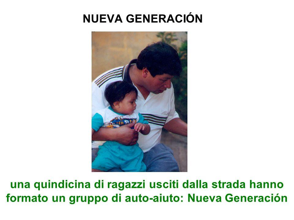 NUEVA GENERACIÓN una quindicina di ragazzi usciti dalla strada hanno formato un gruppo di auto-aiuto: Nueva Generación