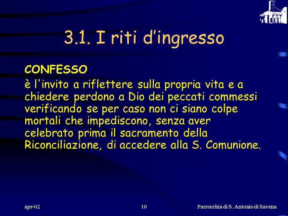Parrocchia di S. Antonio di Savena apr-029 IL SALUTO DEL CELEBRANTE esprime la presenza della Grazia: la comunione in Dio con i fratelli. La parola di