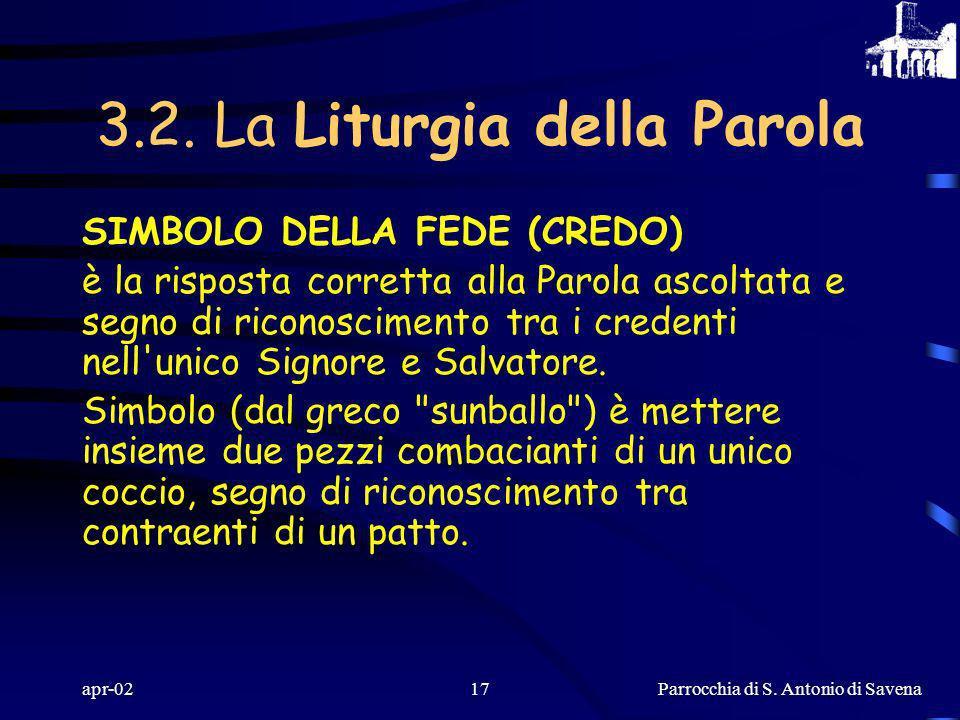 Parrocchia di S. Antonio di Savena apr-0216 OMELIA è la proclamazione, fatta con calore interiore, della Parola. Il silenzio che segue dà modo alla Pa