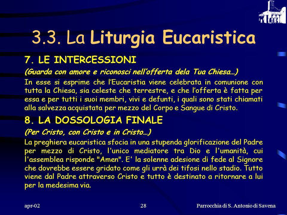 Parrocchia di S. Antonio di Savena apr-0227 5. LANAMNESI (Mistero della fede. Annunciamo la Tua morte, Signore…) L'intera storia dell'umanità, una gra
