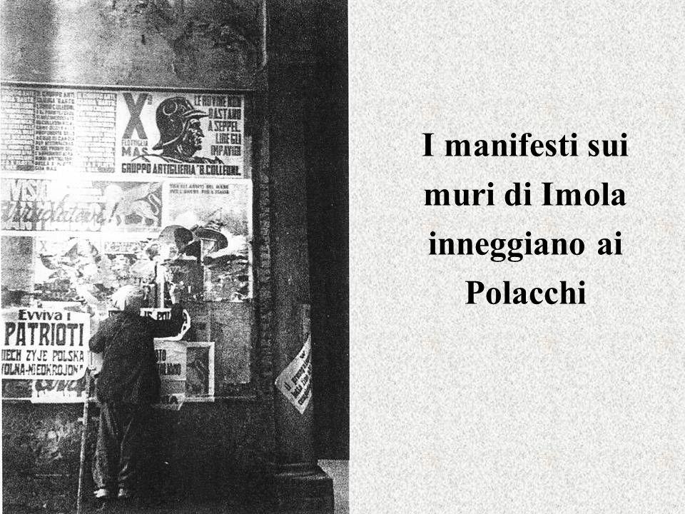 I manifesti sui muri di Imola inneggiano ai Polacchi