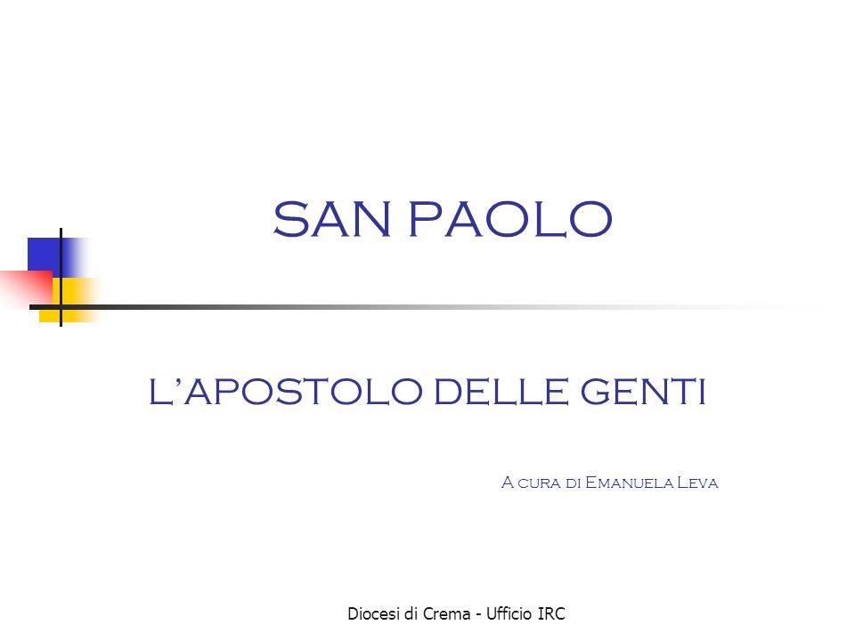 Diocesi di Crema - Ufficio IRC Conversione e Battesimo di Paolo Atti degli Apostoli 9,1-22