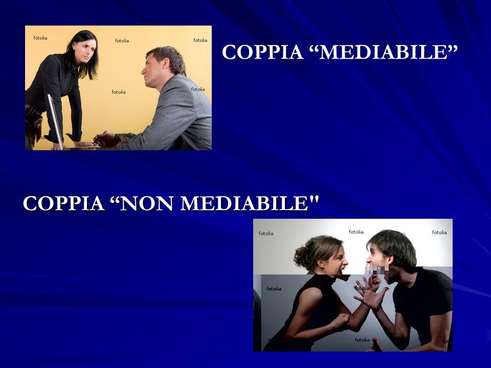 COPPIA NON MEDIABILE