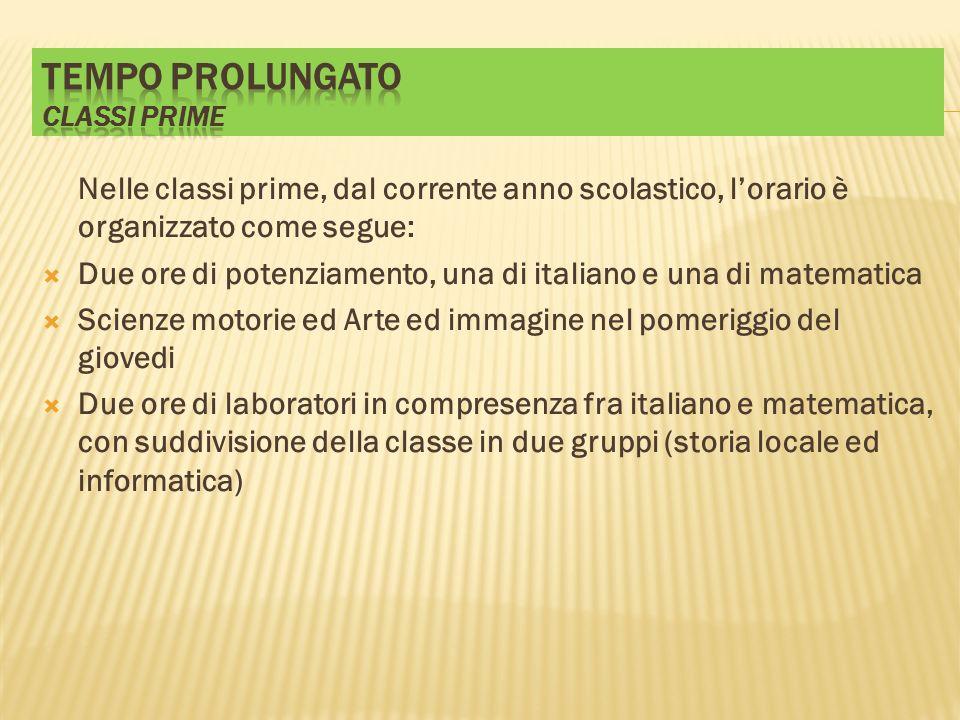 Nelle classi prime, dal corrente anno scolastico, lorario è organizzato come segue: Due ore di potenziamento, una di italiano e una di matematica Scie