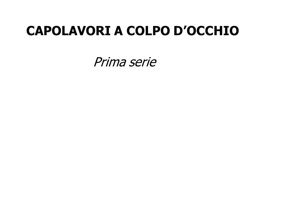 CAPOLAVORI A COLPO DOCCHIO Prima serie