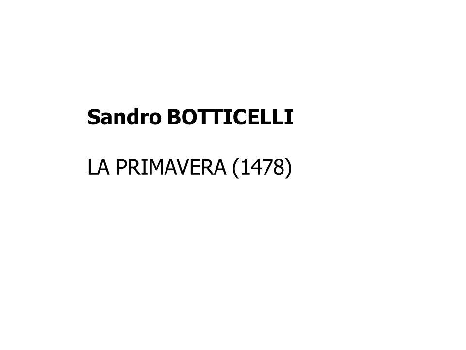 Sandro BOTTICELLI LA PRIMAVERA (1478)