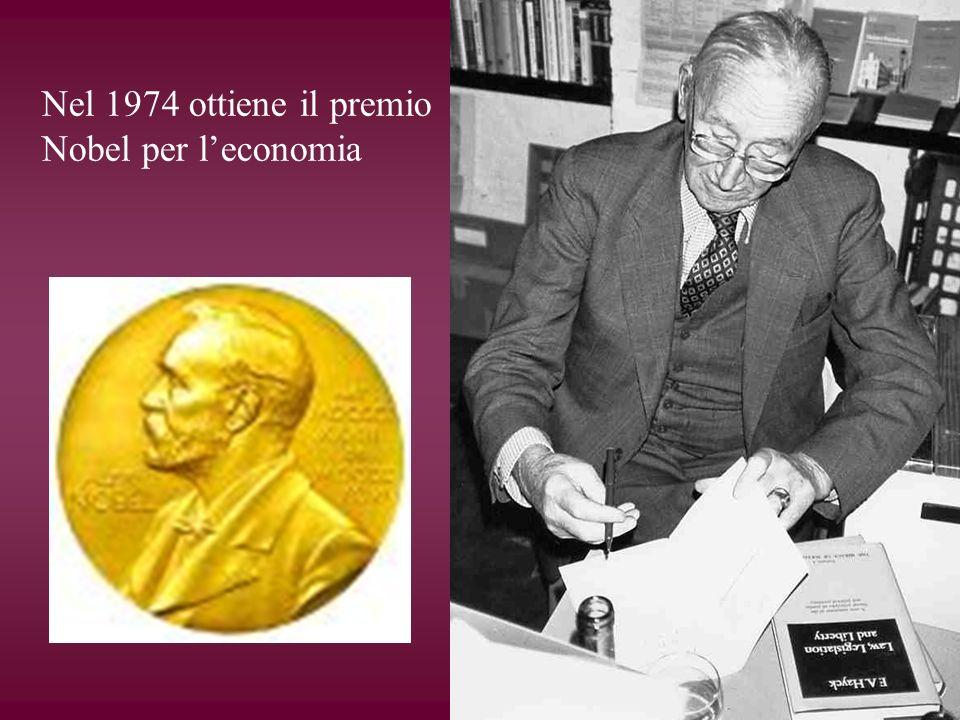 Nel 1974 ottiene il premio Nobel per leconomia