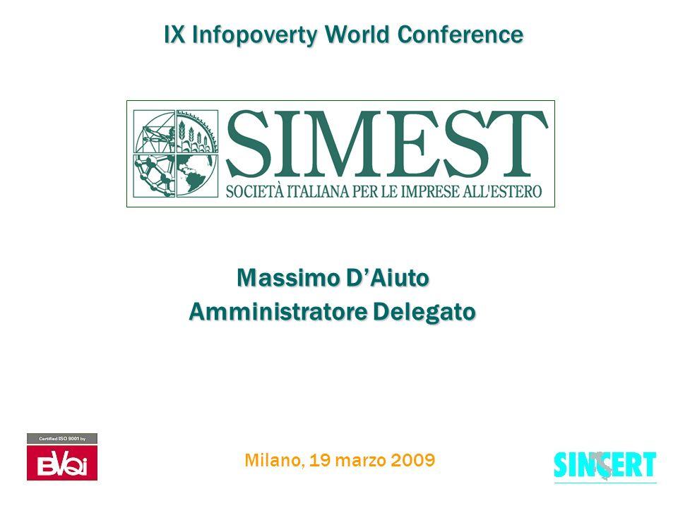Massimo DAiuto Amministratore Delegato Milano, 19 marzo 2009 IX Infopoverty World Conference