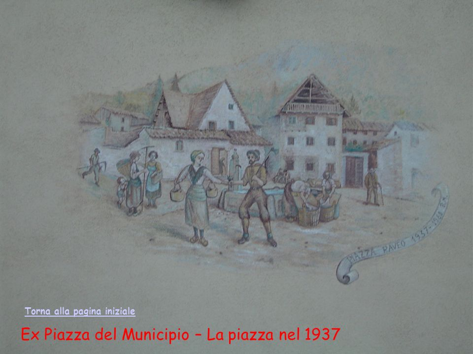 Ex Piazza del Municipio – La piazza nel 1937 Torna alla pagina iniziale