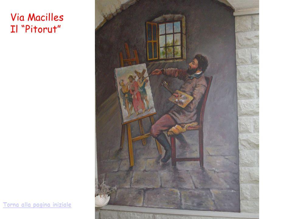 Via Macilles Il Pitorut Torna alla pagina iniziale