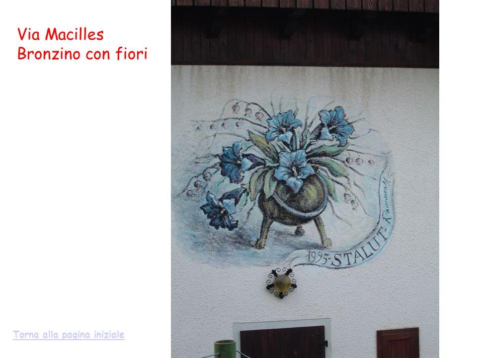 Via Macilles Bronzino con fiori Torna alla pagina iniziale