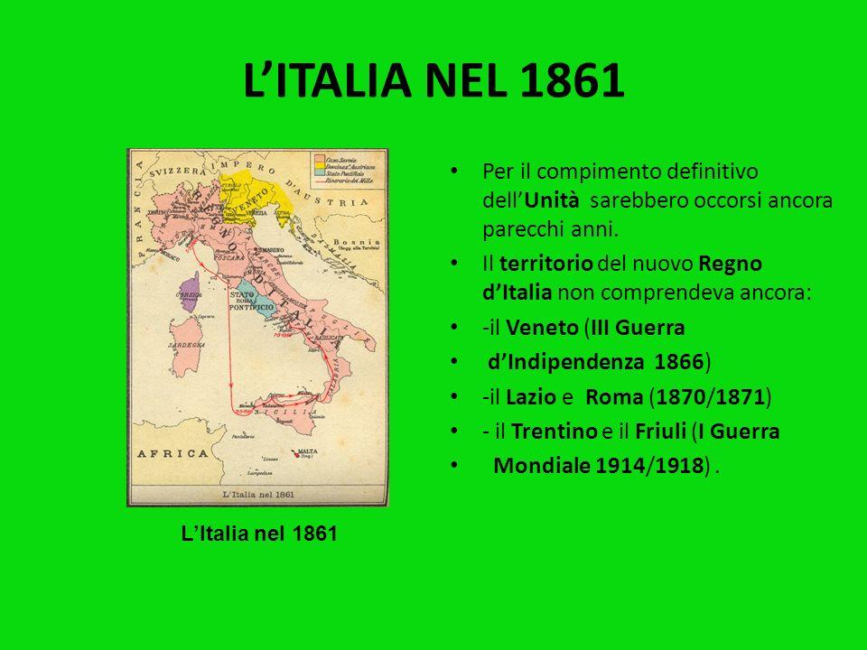 LA PROCLAMAZIONE DEL REGNO DITALIA Il 17 Marzo 1861 a Torino si riunì per la prima volta il Parlamento Italiano, che proclamò Vittorio Emanuele II Re