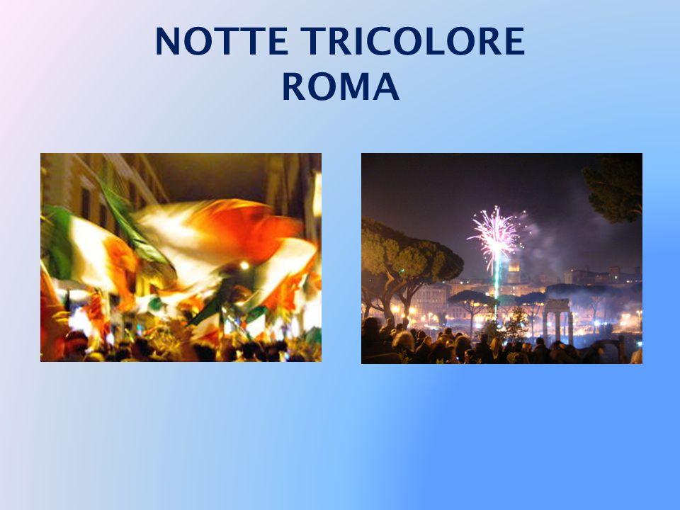 NOTTE TRICOLORE ROMA
