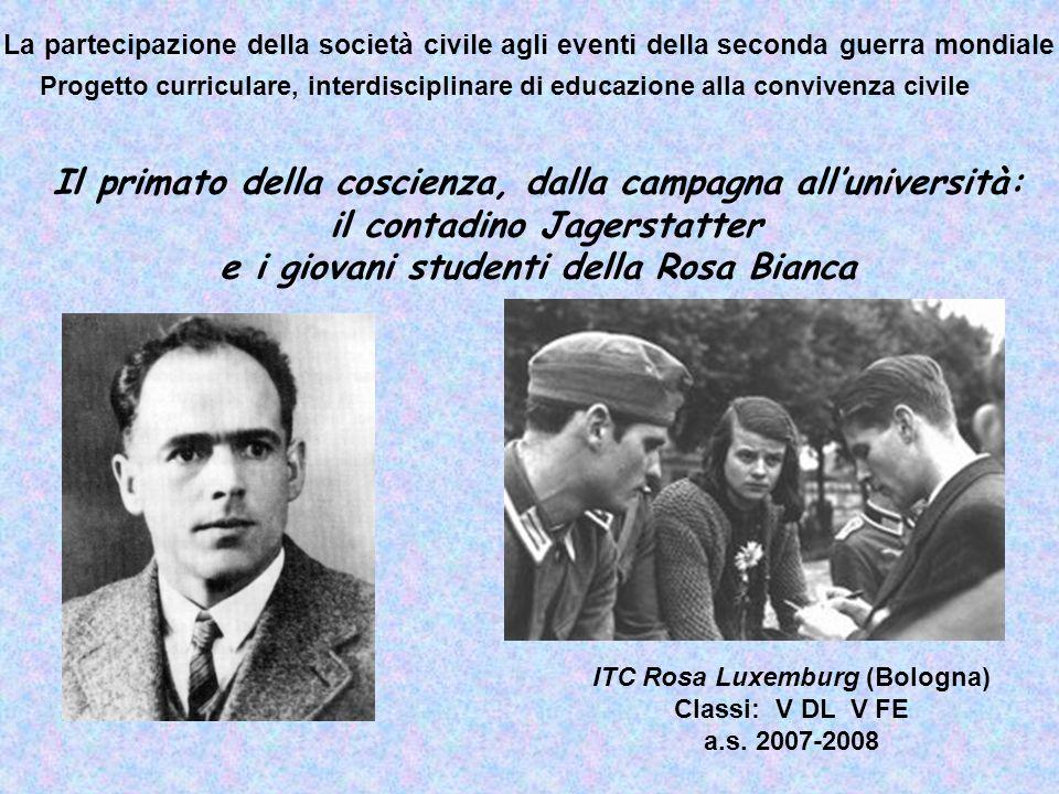 La partecipazione della società civile agli eventi della seconda guerra mondiale Progetto curriculare, interdisciplinare di educazione alla convivenza