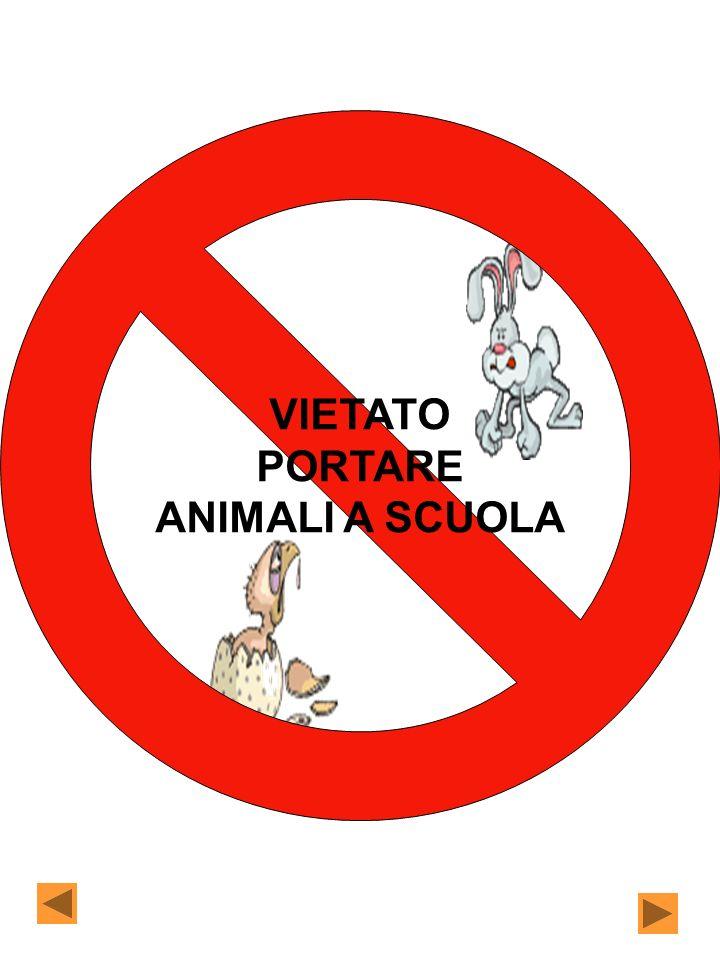 VIETATO PORTARE ANIMALI A SCUOLA