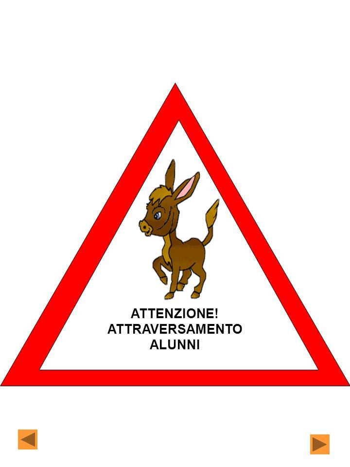 ATTENZIONE! ATTRAVERSAMENTO ALUNNI