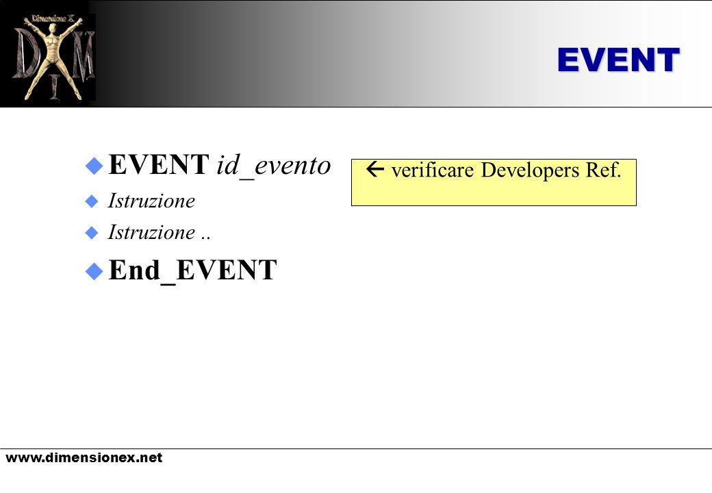 www.dimensionex.net EVENT Model: stanza.onLoose $OWNER $AGENT $TARGET