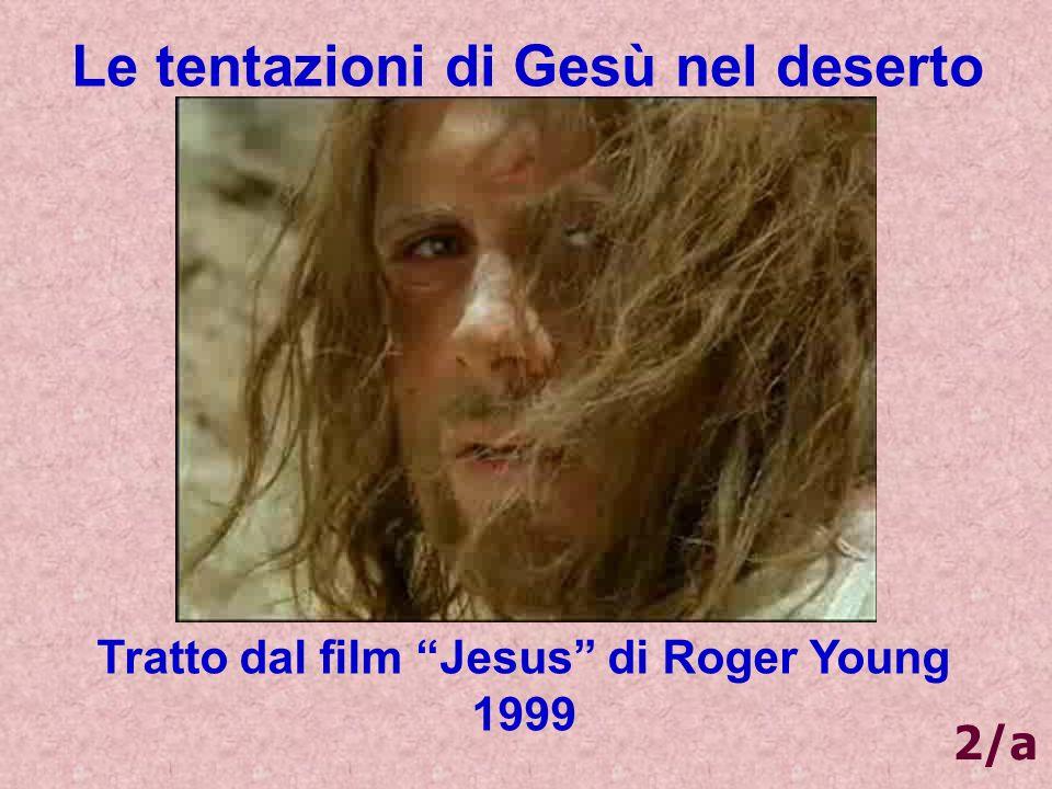 Le tentazioni di Gesù nel deserto Tratto dal film Jesus di Roger Young 1999 2/a