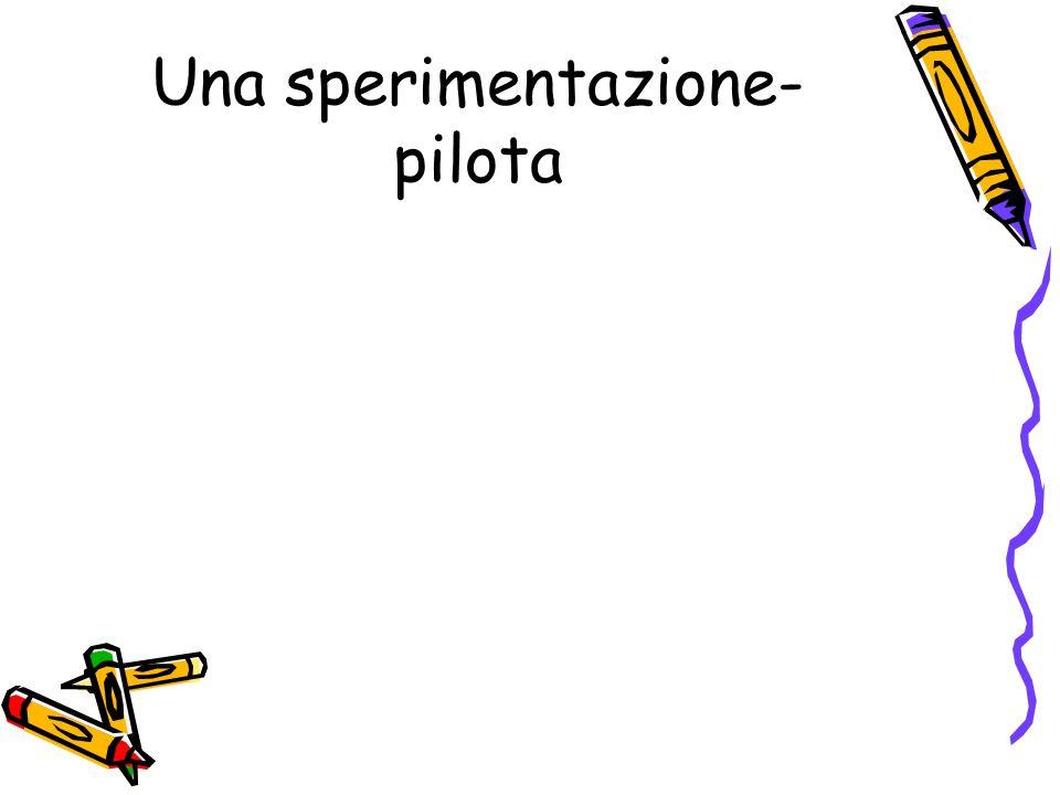 Una sperimentazione- pilota