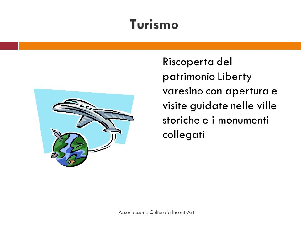 Turismo Riscoperta del patrimonio Liberty varesino con apertura e visite guidate nelle ville storiche e i monumenti collegati Associazione Culturale I