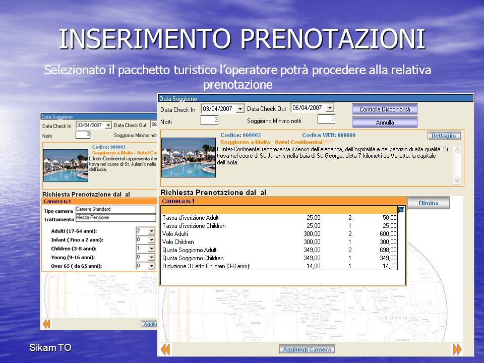 Sikam TO GENERAZIONE PRATICA Il passo successivo alla generazione dei pacchetti turistici e/o transfer è la conferma della vendita.