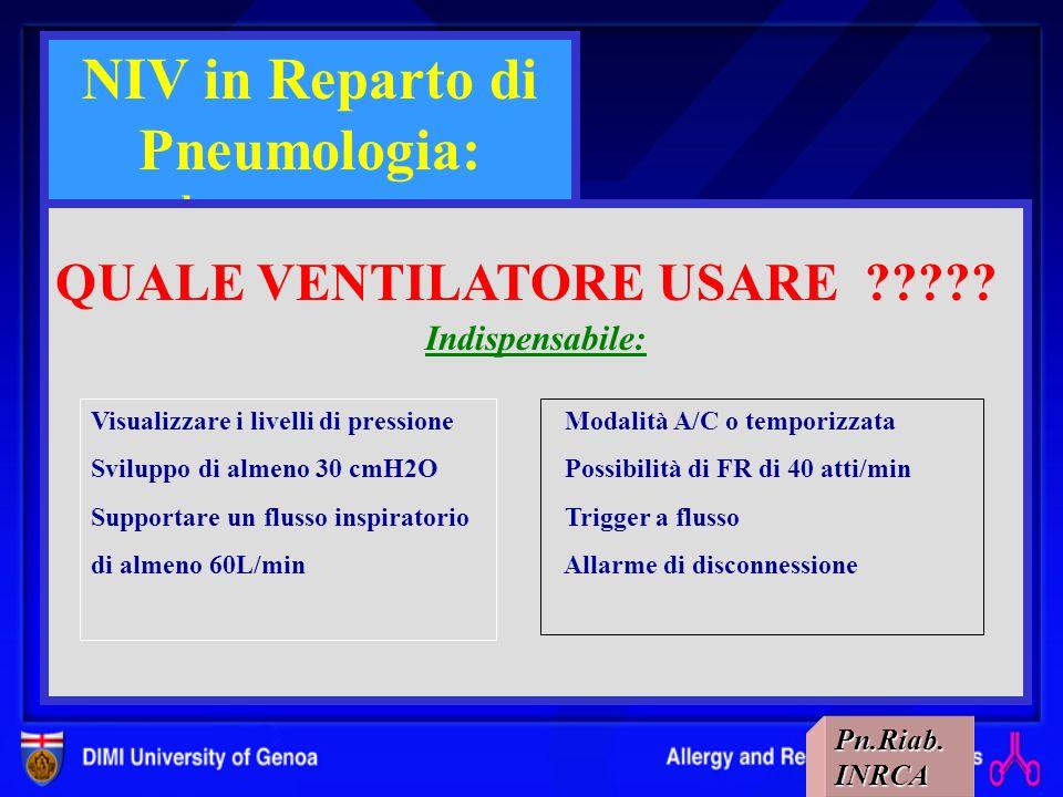 positiva positiva pressometrica volumetrica negativa negativa poncho – corazza - polmone dacciaio poncho – corazza - polmone dacciaio PRINCIPI DI VENT