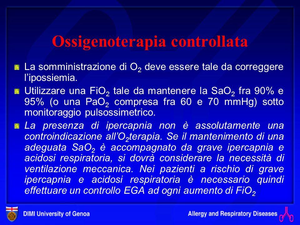 Ossigenoterapia controllata La somministrazione di O 2 deve essere tale da correggere lipossiemia.