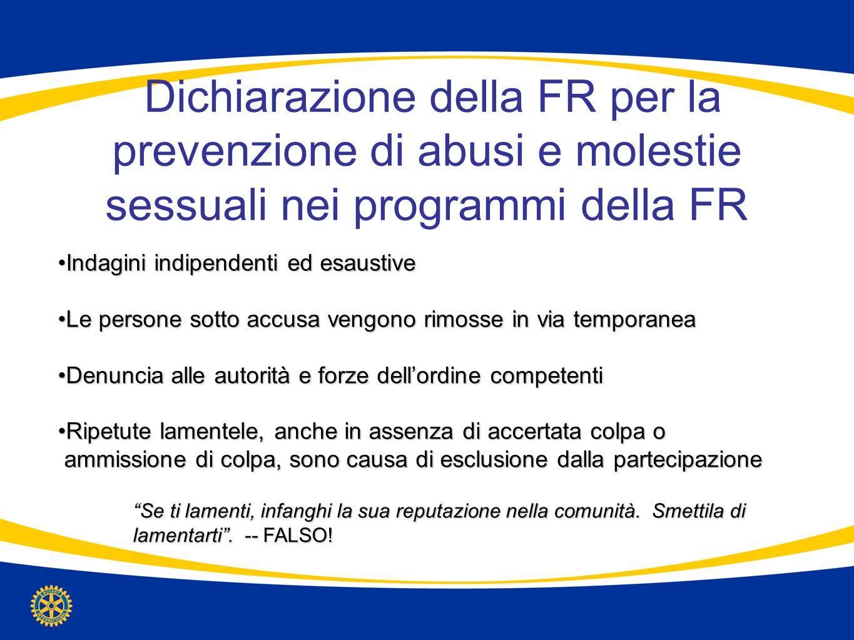 Dichiarazione della FR per la prevenzione di abusi e molestie sessuali nei programmi della FR Indagini indipendenti ed esaustiveIndagini indipendenti